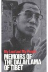 My land & My People – Memoirs of His Holiness the DalaiLama