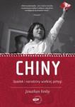 Jonathan Fenby Chiny Upadek i narodziny wielkiejpotęgi