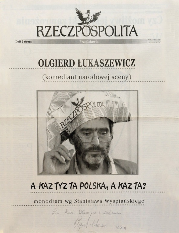 """olgierd-lukaszewicz-monodram """"A Kaz Tyz Ta Polska, a Kaz Ta?"""" -wg-wyspianskiego-z-dedykacja-aktora (Chicago)"""